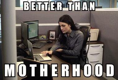 betterthanmotherhood