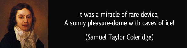 quote-it-was-a-miracle-of-rare-device-a-sunny-pleasure-dome-with-caves-of-ice-samuel-taylor-coleridge-220663.jpg