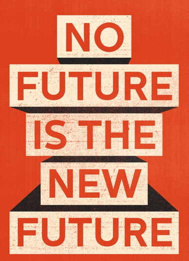 a-no-future-is-the-new-future.jpg