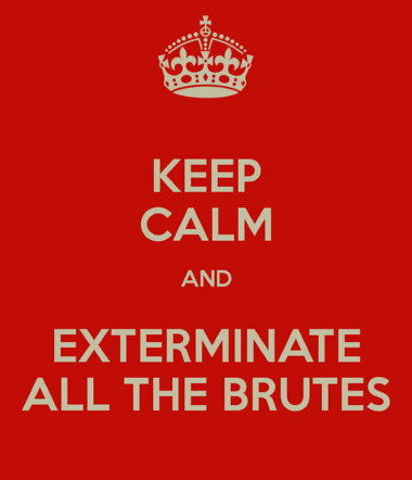 a_380keep-calm-and-exterminate-all-the-brutes-1.jpg