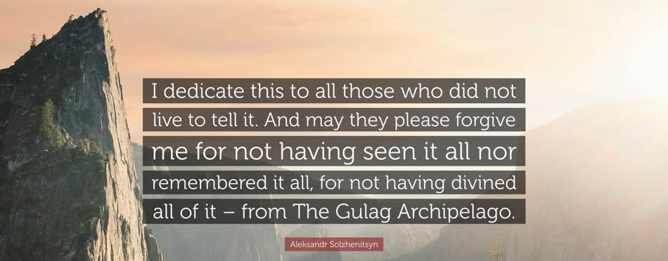 Long Read of the Week: The Gulag Archipelago -- A New Foreword by Jordan B. Peterson