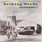 BOOMER ANTHEMS: Talking Heads - Life During Wartime LIVE Los Angeles '83