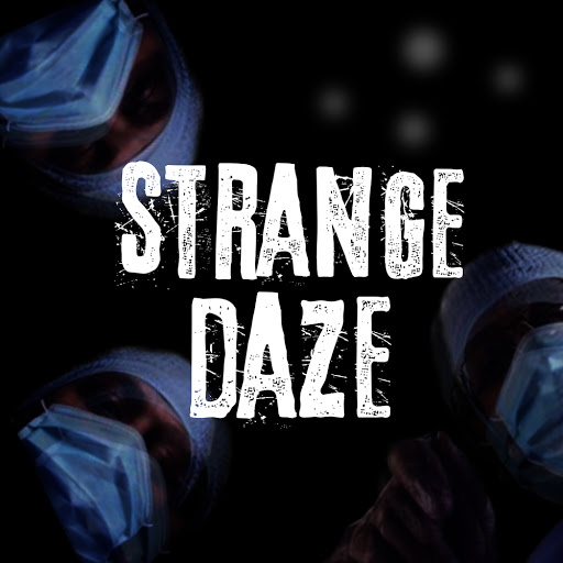 Strange Daze: Masks Up!